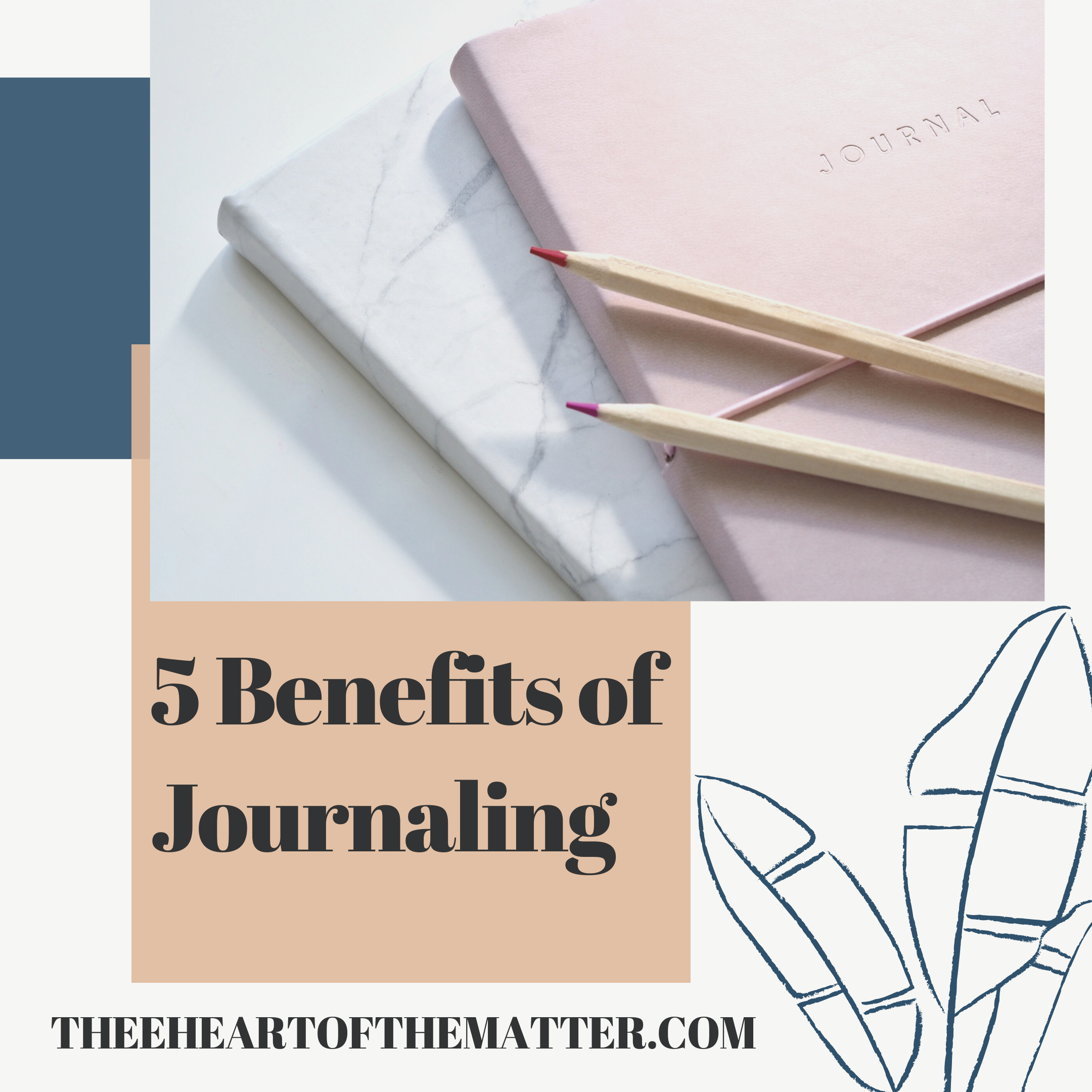 5 Benefits of Journaling