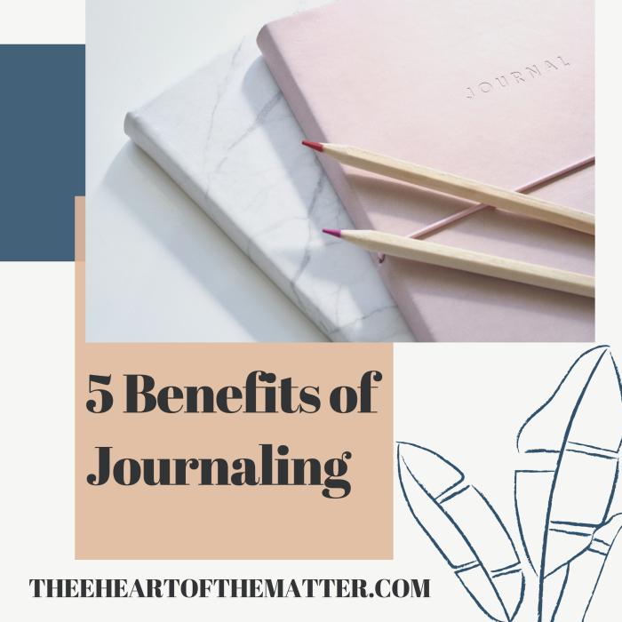 5 Benefits of Journaling